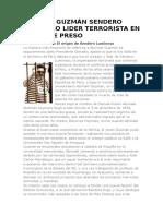 Abimael Guzmán Sendero Luminoso Lider Terrorista en Peru Cae Preso