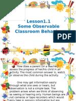 Some Observable Classroom Behavior