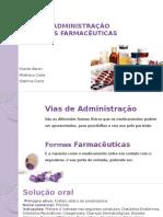 Vias de Administração e Formas farmacêuticas