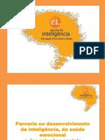 Escola da Inteligencia - Augusto Cury