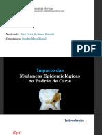Impacto_das_mudanças_epidemiológicas_e_do_padrão_da_cárie_na_prática_Odontológica_1.pptx