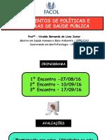 AULA 1  ESPECIALIZAÇÃO EM SAÚDE PÚBLICA _PALMARES - FACOL girlane 2016.pdf