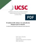 El Subdesarrollo Cubano y La Contradicción Burguesa Post-revolución