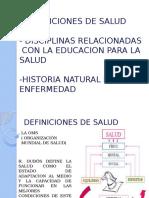 Definiciones de Salud e Historia Natural de La Enfermedad