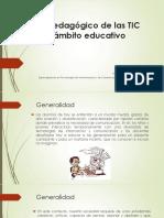 Uso Pedagogico de Las TIC en El Ambito Educativo
