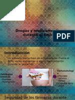 Drogas y Medicamentos Durante El Embarazo