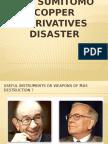Derivatives - Sumitomo crisis