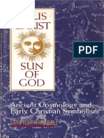 Jesus Christ, Sun of God, Ancient Cosmology and Early Christian Symbolism by David R. Fideler - OCR