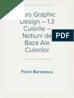 Curs Graphic Design – Culorile – Notiuni de Baza Ale Culorilor