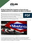 El Hijo de Manuela Carmena Se Borra de Una Adjudicación de 1,9 Millones de Metro de Madrid