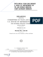 HOUSE HEARING, 112TH CONGRESS - THE PRESIDENT'S FISCAL YEAR 2013 BUDGET PROPOSAL WITH U.S. DEPARTMENT OF HEALTH AND HUMAN SERVICES SECRETARY KATHLEEN SEBELIUS