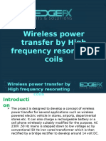 Wireless Power Transfer by High Frequency Resonating Coils