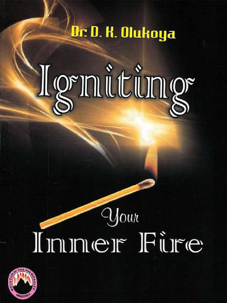 Igniting Your Inner Fire By Daniel Olukoya | Elijah | Jesus