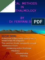 Clinical Methode of Ophthalmologi DR.feriYANI.sp.M