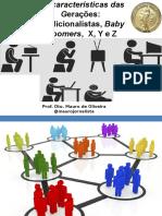 ascaractersticasdasgeraestradicionalistasbabyboomerxyez-141004181332-conversion-gate01.pptx