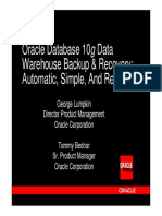 Oracle Database 10g Data Warehouse Backup & Recovery Automatic, Simple, And Reliable.pdf