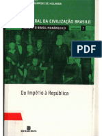 História Geral Da Civilização Brasileira- Tomo II - O Brasil Monárquico, VOL 07 - Do Império à República
