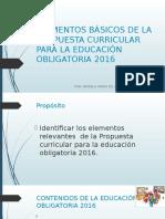 Elementos básicos de la propuesta curricular para la educación obligatoria 2016
