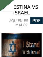Israel vs Palestina (¿Quién tiene la razón?