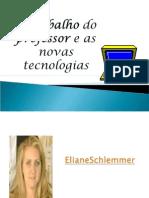 O Trabalho Do Professor e as Novas Tecnologias