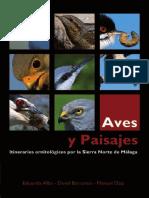 AVES Y PAISAJES Itinerarios Ornitologicos Por La Sierra Norte de Málaga