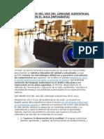 10 Benefecios Del Lenguaje Audiovisual en El Aula