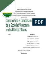 Como Ah Sido El Comportamiento de La Sociedad Venezolana en Los Ultimos 20 Años