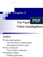 The Psychology of  Police Investigations