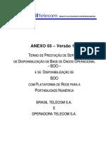 Anexo OPI Acesso BDO Portabilidade BrT x Operadora