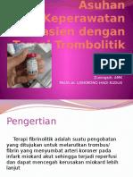 Asuhan Keperawatan Pasien Dengan Terapi Trombolitik
