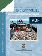Revision y Analisis de la Fauna y Flora Silvestre afectada por las Capturas Incidentales