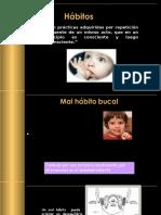 MALOS HABITOS- TRABAJO DE ODONTOPEDIATRIA.pptx