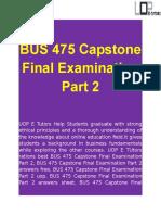 BUS 475 Capstone Final Examination Part 2 Questions | UOP E Tutors