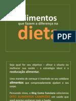 Alimentos que fazem a diferença na dieta