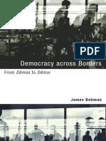 Bohman, James -Democracy Across Borders From Dêmos to Dêmoi