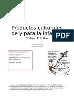 Productos Culturales de y Para La Infancia