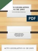 Acto Legislativo 01 de 2005