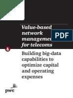 Value Based Network Management for Telecoms