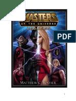 Masters of the Universe Legacies by Matthew c Kayser 2014
