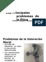Principales Problemas de La Etica