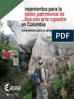 Lineamientos Para La Gestión de Sitios Con Arte Rupestre en Colombia Como Insumo Para Su Apropiación Social