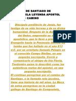 Historia de Santiago de Compostela Leyenda Apostol Santiago Camino