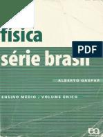 Física Série Brasil - Volume Único - Alberto Gaspar.pdf
