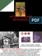 HITLER, O QUASE ANTICRISTO