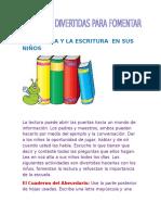 Maneras Divertidas Para Fomentar La Lectura y Escritura en Los Niños