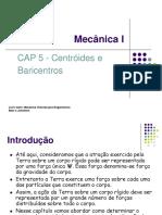 Centroide e Barricentro CAP 5