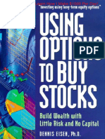 Using Options to Buy Stocks - Build Wealth With Little Risk and No Capital