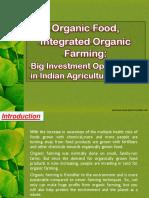 Organic Food, Integrated Organic Farming
