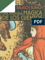 Balasch Blanch, Enrique - Una Historia Mágica de los Cuentos.pdf