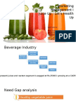 Launch of Juice Product